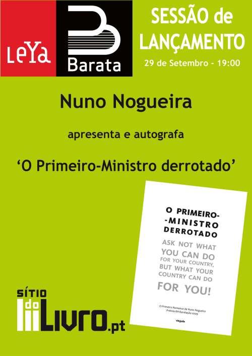 """Lançamento do livro """"O Primeiro-Ministro Derrotado"""" de Nuno Nogueira"""