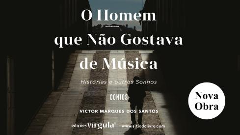 banner_FB_O_Homem_Que_Nao_Gostava_de_Musica